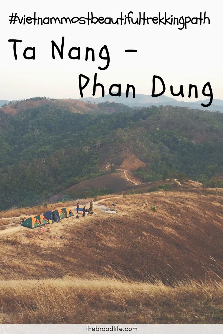 Vietnam's Top Beautiful Trekking Path - Ta Nang - Phan Dung - The Broad Life