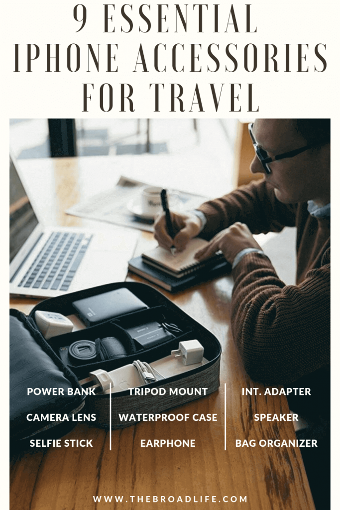 The Broad Life's Pinterest Board of 9 iPhone accessories for travel