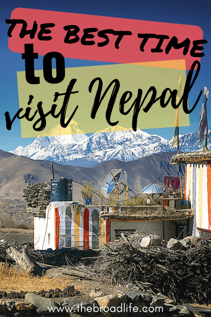The Broad Life's Pinterest Board of The Best Time to Visit Nepal post