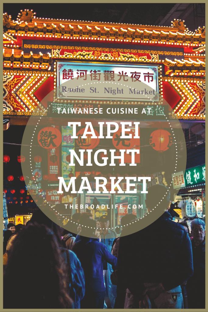 The Broad Life's Pinterest Board of Taipei Night Market