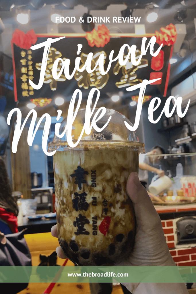 Taiwan Milk Tea - The Broad Life's Pinterest Board
