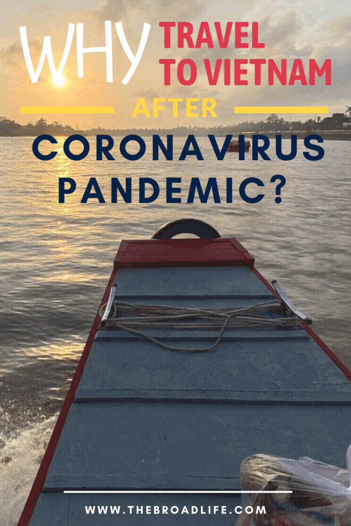 The Broad Life Pinterest Board of Why Travel to Vietnam After Coronavirus Pandemic