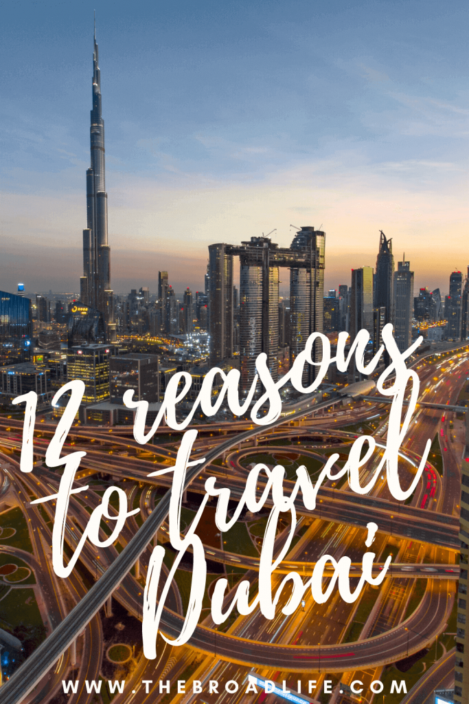 12 reasons to travel Dubai - The Broad Life's Pinterest Board