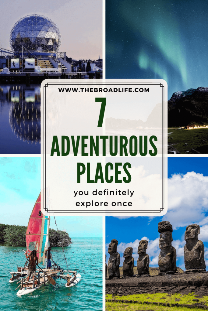 The Broad Life's Pinterest Board of 7 Adventurous Places to Travel on Earth