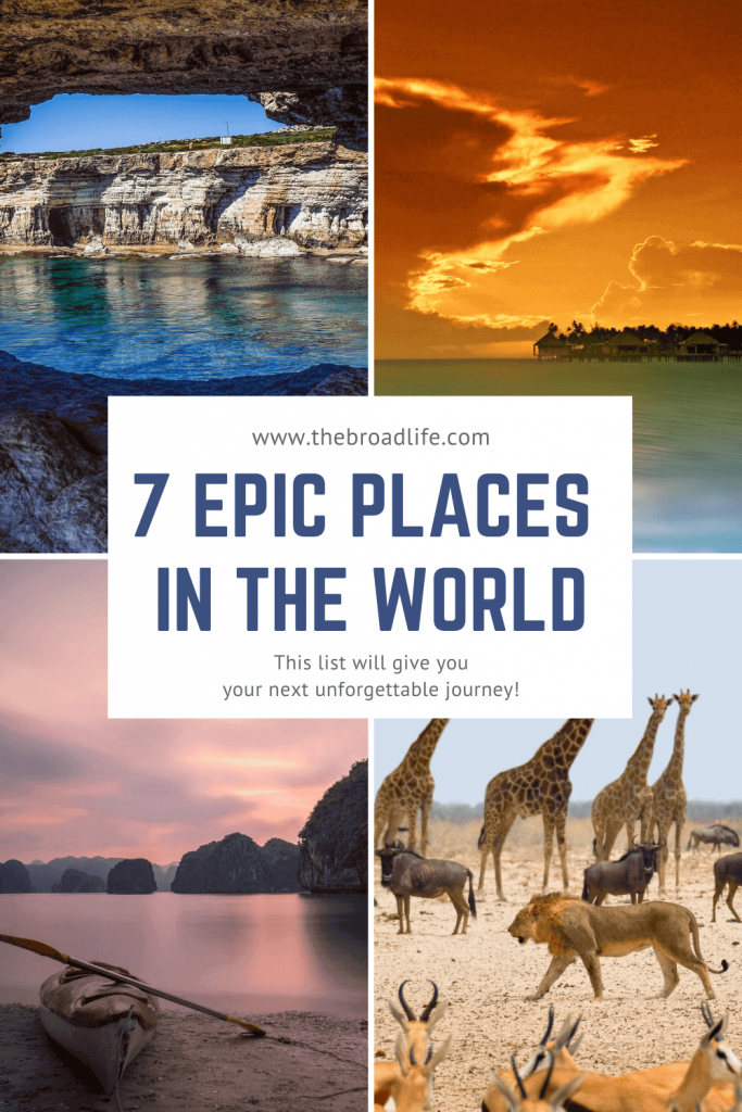 The Broad Life's Pinterest Board - 7 epic places in the world you never thought of