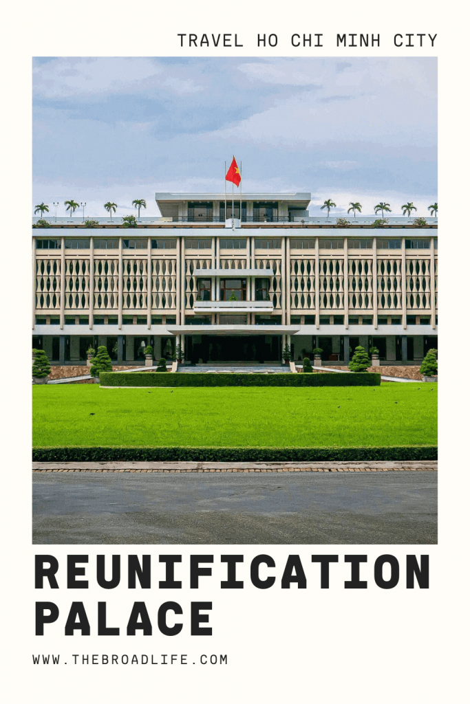 The Broad Life's Pinterest Board of the Reunification Palace Vietnam