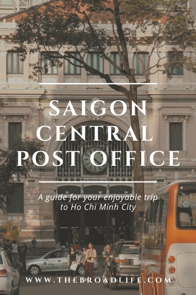 Visit Saigon Central Post Office - The Broad Life's Pinterest Board