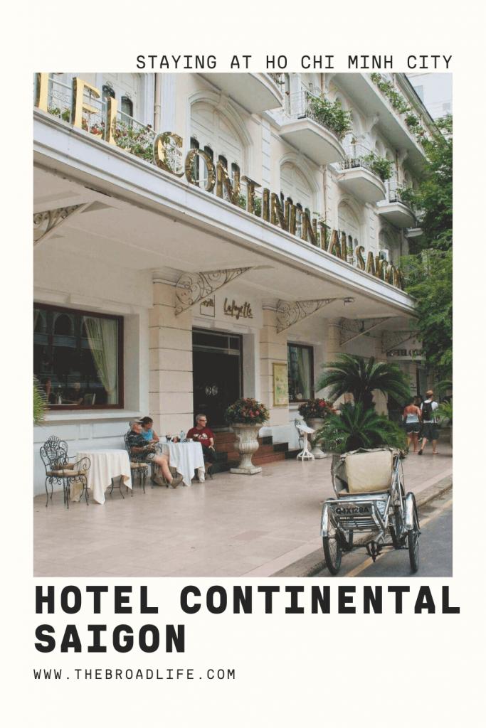 Hotel Continental Saigon - The Broad Life's Pinterest Board