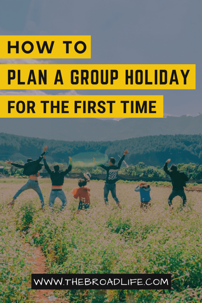 planning a group holiday - the broad life's pinterest board
