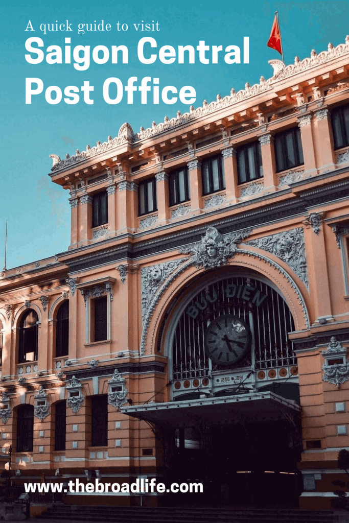 Saigon Central Post Office - The Broad Life's Pinterest Board
