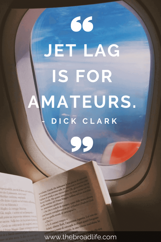 """""""Jet lag is for amateurs."""" - Dick Clark's travel quote"""