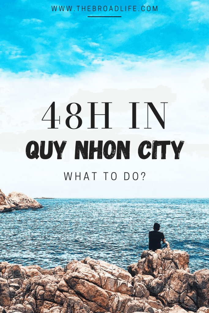 48h in quy nhon city, what to do? - The Broad Life