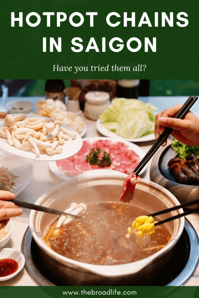 Chains of hotpot in Saigon - The Broad Life's pinterest board