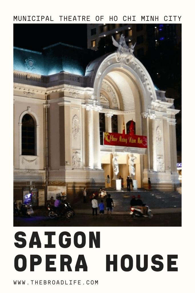 Saigon Opera House - The Broad Life's Pinterest Board