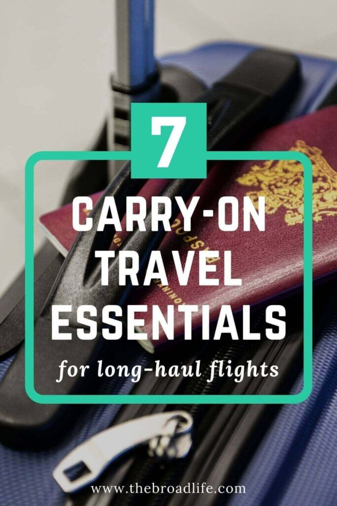 7 carry-on travel essentials on long-haul flights - the broad life's pinterest board