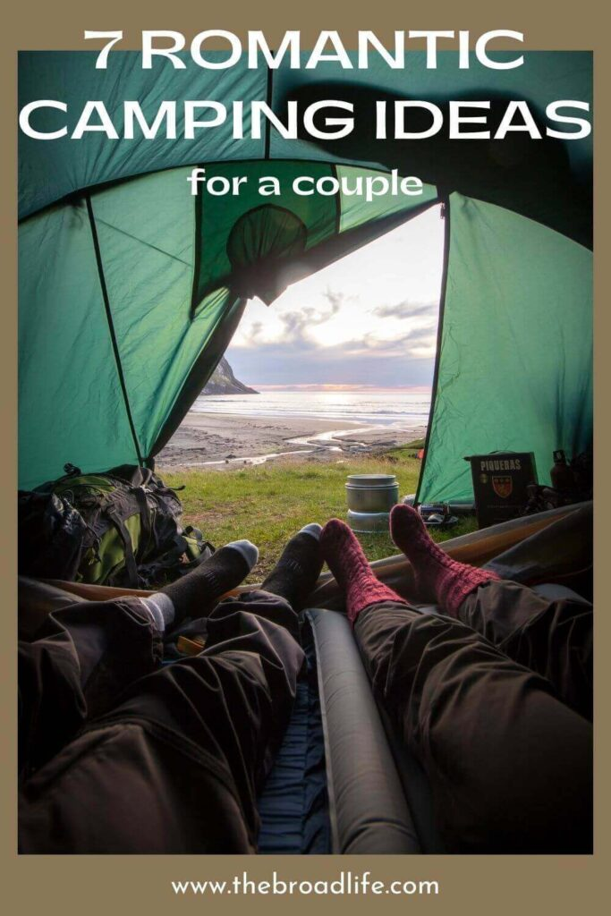 the broad life's pinterest board for 7 romantic camping ideas
