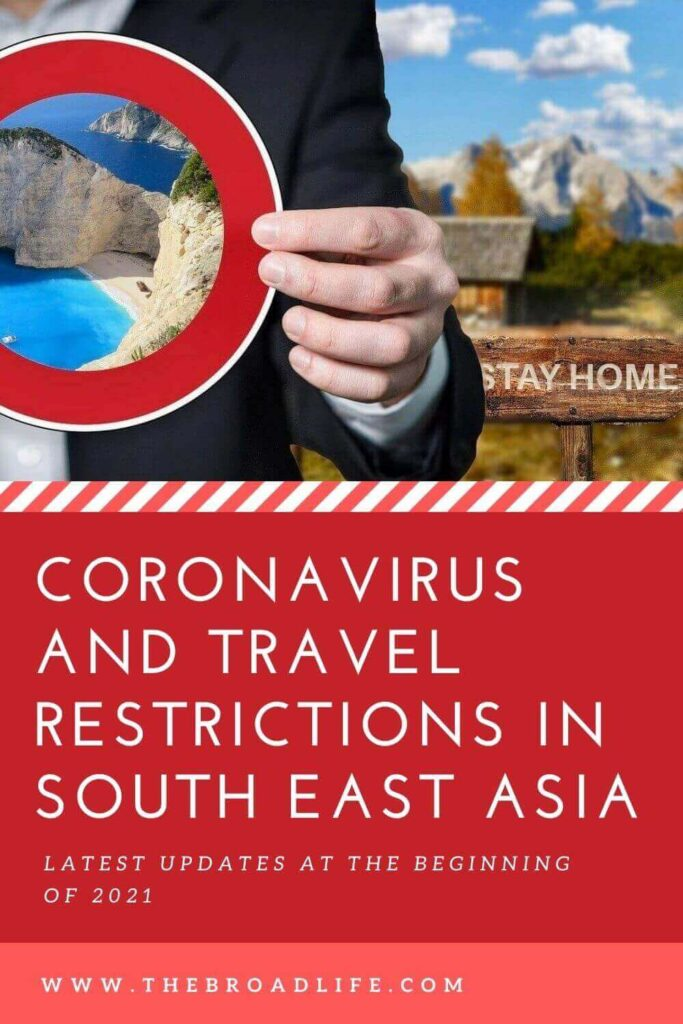 Coronavirus and travel restrictions in South East Asia 2021 - The Broad Life's Pinterest board