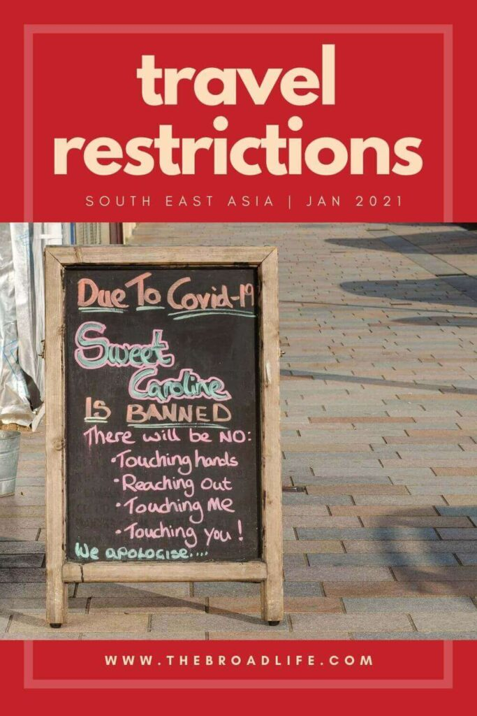 Covid-19 and travel restrictions in South East Asia 2021 - The Broad Life's Pinterest board