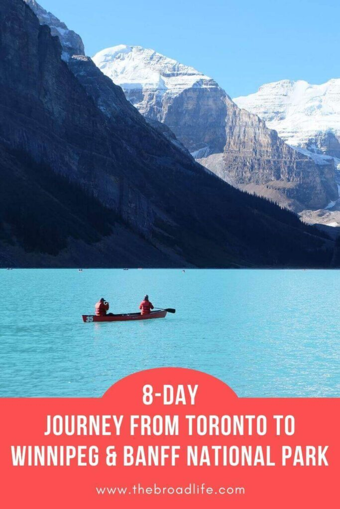 8-day travel from toronto to winnipeg and banff national park - the broad life's pinterest board