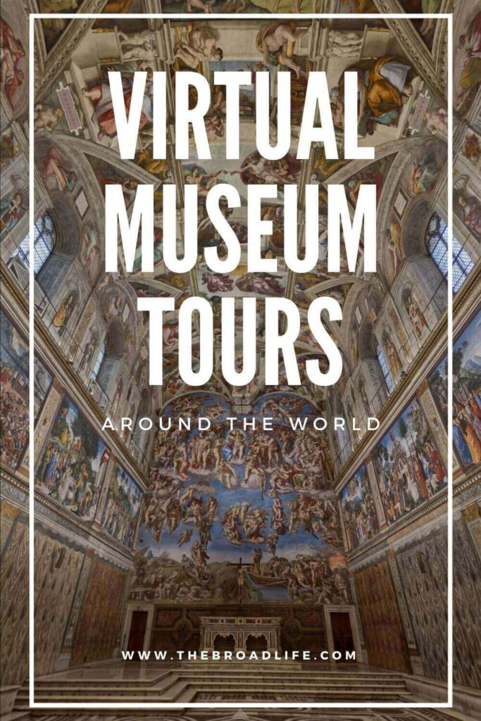 best free virtual museum tours around the world - the broad life's pinterest board