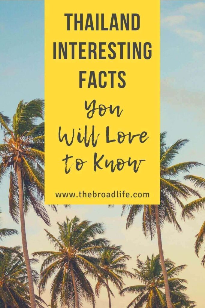 interesting thailand facts - the broad life's pinterest board