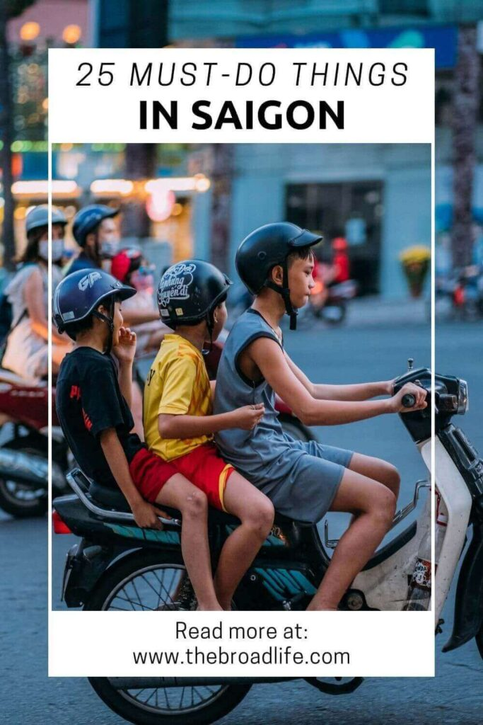 25 things to do in ho chi minh city saigon - the broad life's pinterest board